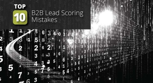 Top 10 B2B Lead Scoring Mistakes