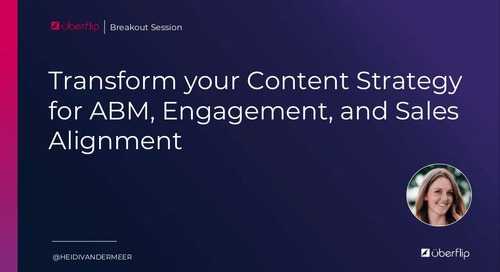 Transform Your Content Strategy for ABM, Engagement, and Sales Alignment