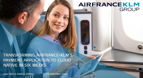 Transforming AirFrance-KLM's Payment Application to Cloud Native in Six Weeks