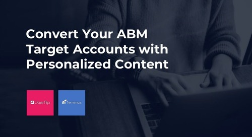 Convert Your ABM Target Accounts with Personalized Content Slideshare