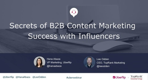 Secrets of B2B Content Marketing Success with Influencers