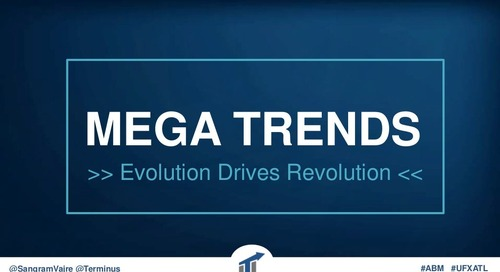 B2B Mega Trends: Evolution Drives Revolution