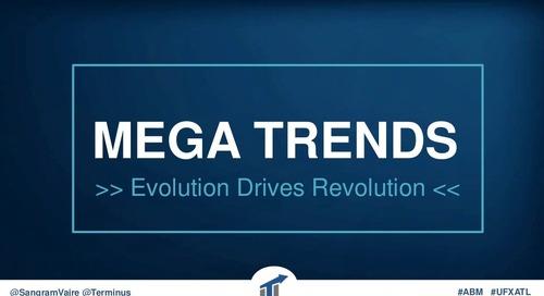 B2B Mega Trends: Evolution Drives Revolution