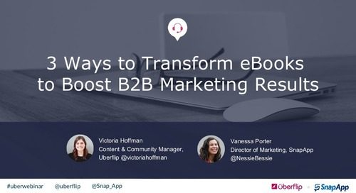 3 Ways to Transform eBooks to Boost Your B2B Marketing Results