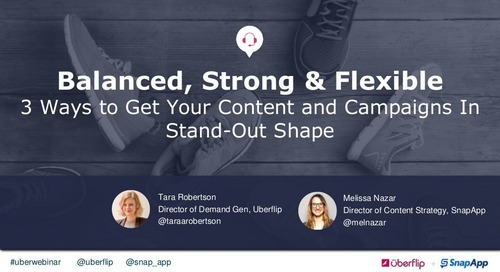 Balanced, Strong & Flexible: 3 Ways to Get Your Content and Campaigns In Stand-Out Shape