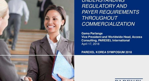 Understanding Regulatory and Payer Requirements Throughout Commercialization