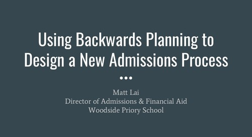 Using Backwards Planning to Design a New Admission Process