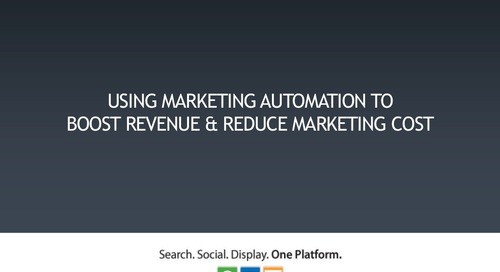 Using marketing automation to boost revenue and reduce marketing cost
