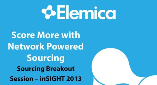 "inSIGHT 2013 NA Sourcing Management  ""Score More with Network Powered Sourcing"""