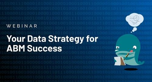 [Webinar] Your Data Strategy for ABM Success | Slides