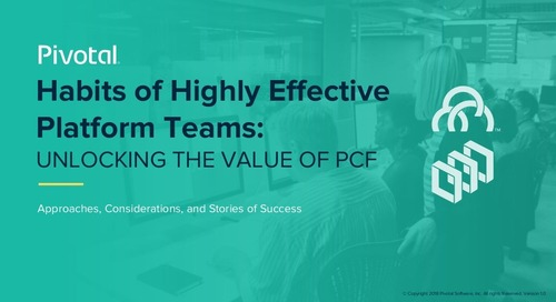 Habits of Highly Effective Platform Teams: Unlocking the Value of PCF