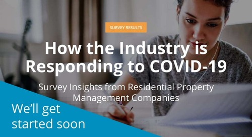 [Webinar] Survey Results: How Residential Property Management Companies are Responding to COVID-19