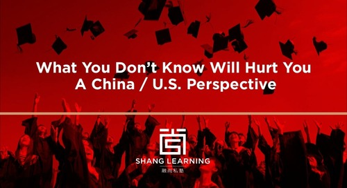 What You Don't Know Will Hurt You: A China/U.S. Perspective