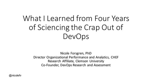 What I Learned from Four Years of Science-ing the Crap Out of DevOps