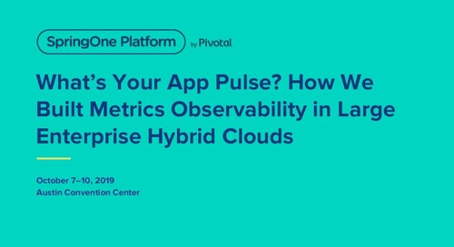 What's Your App Pulse? How We Built Metrics Observability in Large Enterprise Hybrid Clouds