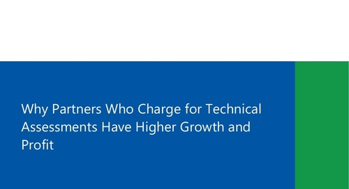 Why Partners Who Charge for Technical Assessments Have Higher Growth and Profit