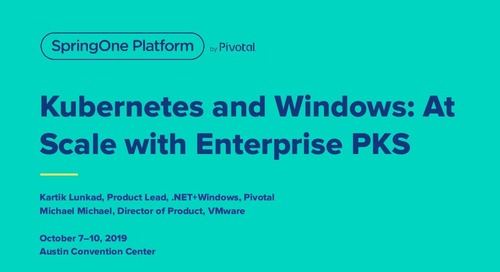 Kubernetes and Windows: At Scale with Enterprise TKGI