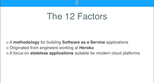 The 12 Factors for Building Cloud-Native Software
