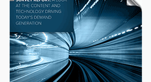 Which Content & Technology Is  Driving Today's Demand Generation? (Survey Report)