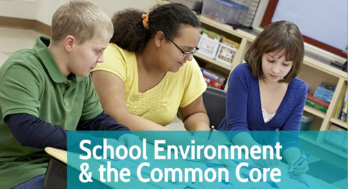 School Environment & the Common Core: A VariQuest eGuide
