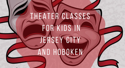 Theater Classes for Kids In Jersey City and Hoboken