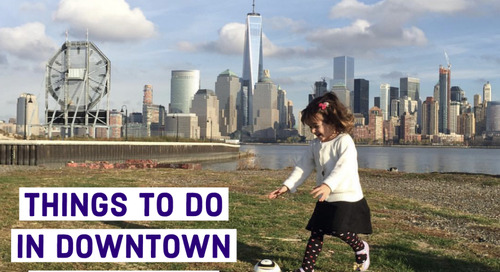 Things to Do in Downtown Jersey City with Kids