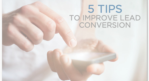 5 Tips to Improve Lead Conversion