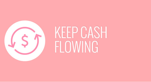 Keep Cash Flowing