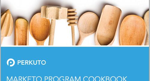 Want the Recipe for Marketo Program Perfection?