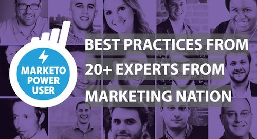 Best practices from Marketo Power Users