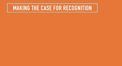 Making the Case for Recognition - Design and Implement a Successful Recognition Program