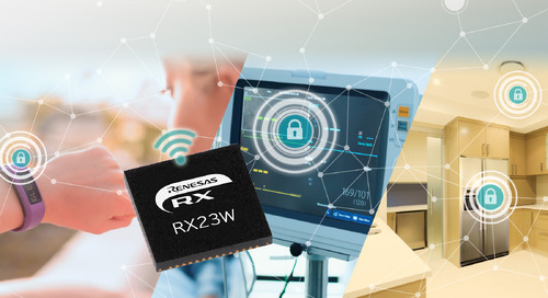 Renesas Electronics Delivers Enhanced Security and Privacy for  Bluetooth 5 Connections With 32-Bit RX23W Microcontroller