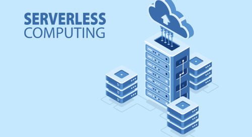 Three Most Valuable Benefits that Encourage Companies to Adopt Serverless Architecture