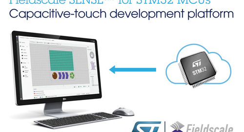 STMicroelectronics, Fieldscale Bring Touch Controls to STM32-Based Devices