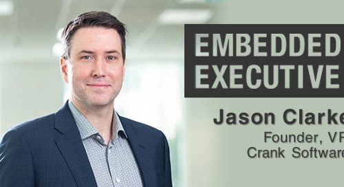 Embedded Executives: Jason Clarke, Founder, VP, Crank Software