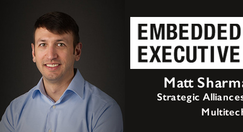 Embedded Executives: Matt Sharma, Strategic Alliances, MultiTech