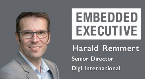 Embedded Executives: Harald Remmert, Senior Director, Digi International