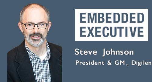 Embedded Executives: Steve Johnson, President & GM, Digilent