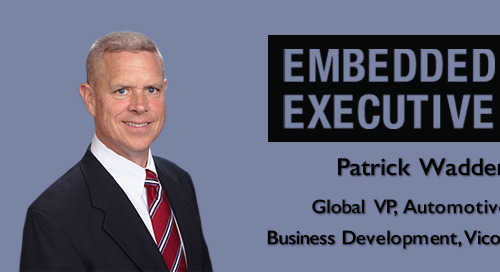 Embedded Executives: Patrick Wadden, Global VP, Automotive Business Development, Vicor