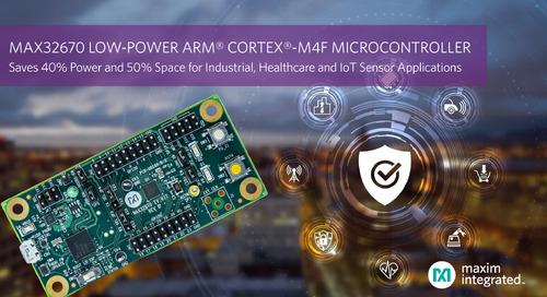 Maxim Integrated Releases MAX32670 MCU