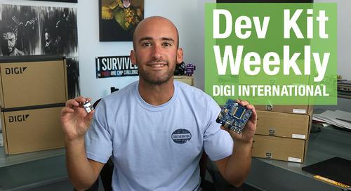 Dev Kit Weekly: DigiKey Digi-International XBee 3 Cellular Smart Modem LTE-M/NB-IoT Development Kit