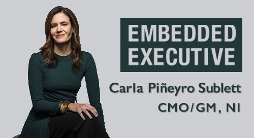 Embedded Executive: Carla Piñeyro Sublett, CMO/GM, NI