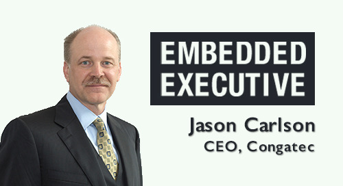 Embedded Executive: Jason Carlson, CEO, congatec