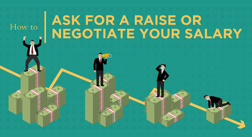 How to Ask for a Raise or Negotiate Your Salary