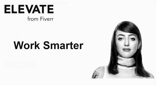 Fiverr Launches Elevate to Address the Challenges of Running a Freelance Business