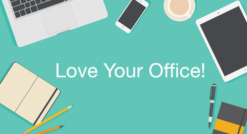 Learn to Love Your Office!