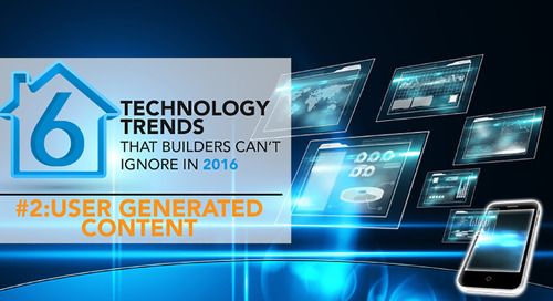 [Trend 2/6] Attract New Home Buyers with What They Trust: User Generated Content