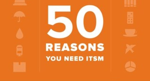 50 Reasons You Need ITSM