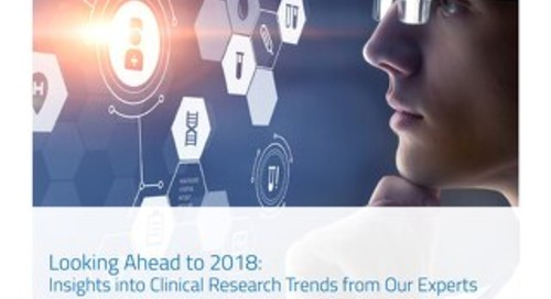 Looking Ahead to 2018: Insights into Clinical Research Trends from Our Experts