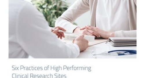 Six Practices of High Performing Clinical Research Sites